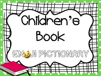 Read Across America Activity ~Children's Book Emoji Pictionary Guessing Game
