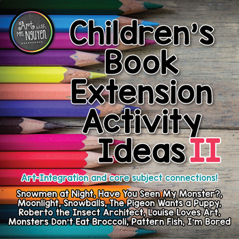 Children S Books Extension Activity Ideas Volume Ii By Art With Mrs Nguyen