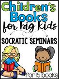 Children's Books for Big Kids - Socratic Seminar Bundle { Common Core }