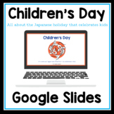 Children's Day slideshow (Google Slides) - Children's Day