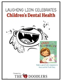 Children's Dental Health Month - Laughing Lion
