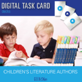 Children's Literature Authors - Video Based DIGITAL TASK C
