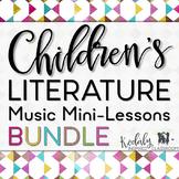 Children's Literature Music Mini Lessons: Growing Bundle