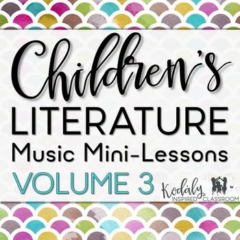 Children's Literature Music Mini Lessons: Volume 3