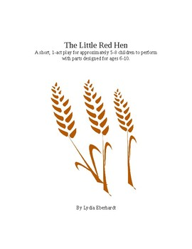 Children's Play The Little Red Hen