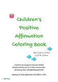 Children's Positive Affirmation Coloring Book