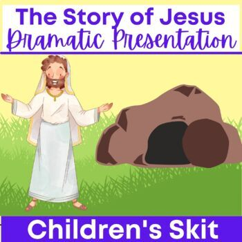 "Children's Skit ""The Story of Jesus"" passion play EASTER"
