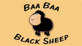 Children's Song - Baa Baa Black Sheep