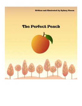 Children's Story: The Perfect Peach