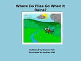 Children's Story Time PowerPoint: Where Do Flies Go When it Rains