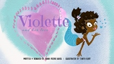 Children's multicultural short story: Violette and her love