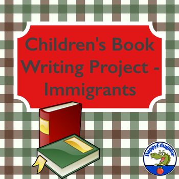 Children's Book Writing Project - Immigrants