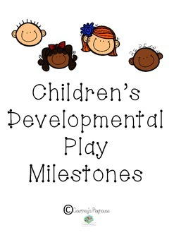 Children's Developmental Play Milestones - Courtney's Playhouse