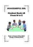 Children's ESL Curriculum Book 1-B The Alphabet M-Z