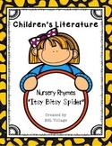 Children's Literature / Nursery Rhymes (Itsy Bitsy Spider)