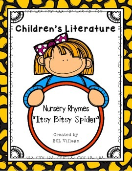 Children's Literature / Nursery Rhymes (Itsy Bitsy Spider)