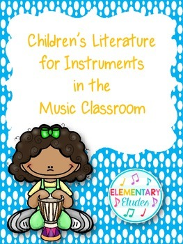 Children's Literature for Instruments in the Elementary Mu