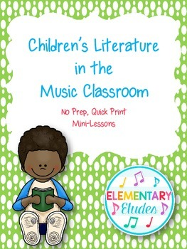 Children's Literature in the Elementary Music Classroom