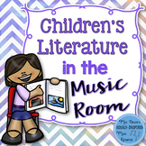 Children's Literature in the Music Classroom