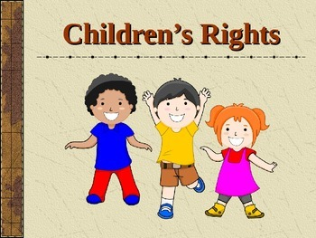 Children's Rights PowerPoint - Convention on the Rights of
