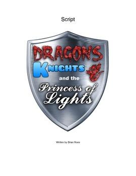 Children's Script- Fairy Tale Play- Dragons, Knights, & th