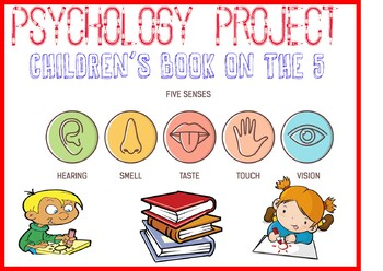 Children's book on the 5 senses for Psychology or Science Rubric and Example
