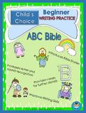 Child's Choice:  ABC BIBLE - Beginner