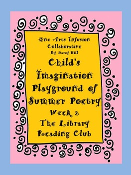 Child's Imagination Playground of Summer Poetry Week 2: The Library Reading Club