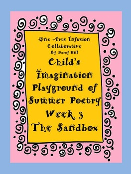 Child's Imagination Playground of Summer Poetry Week 3: The Sandbox
