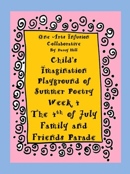 Child's Imagination Playground of Summer Poetry Week 4: The 4th of July Parade