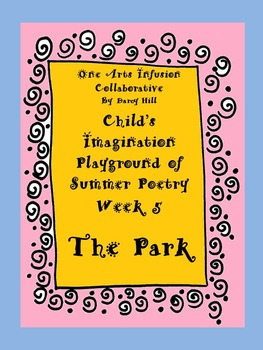 Child's Imagination Playground of Summer Poetry Week 5: The Park