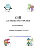 """Chill"" A Nonsense Word Game"