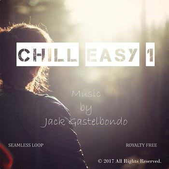 Chill Easy 1