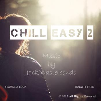 Chill Easy 2