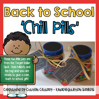 Back to School Gift: Chill Pills