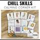 Chill Skills Cool Down Strategies for the Classroom