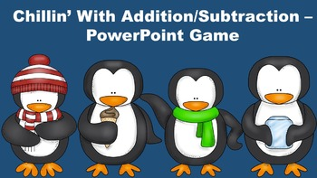 Chillin' With Addition/Subtraction - PowerPoint Game