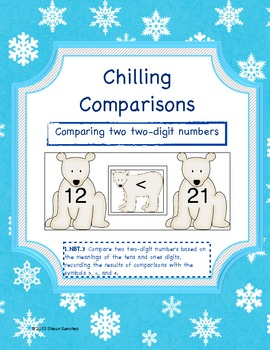 Chilling Comparisons- Comparing Two 2-Digit Numbers Center (Common Core Aligned)