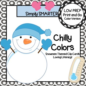 Chilly Colors:  LOW PREP Snowmen Themed Color Word Clip Cards