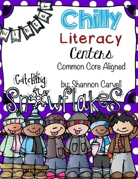 Chilly Literacy Centers