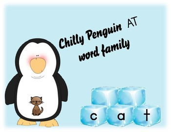 Chilly Penguin AT Word Family