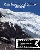 Chimborazo y el  último hielero
