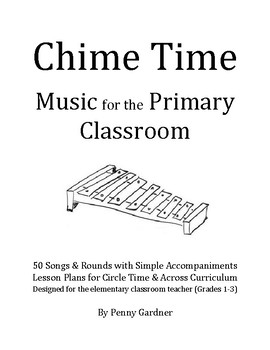 Chime Time: Music for the Primary Classroom