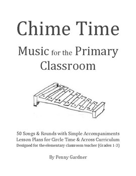 Chime Time: Music for the Primary Classroom--Free Preview