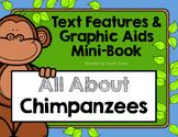 Chimpanzee Text Features Mini-Book