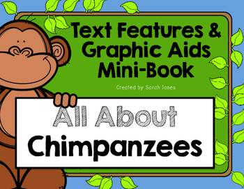Chimpanzee Text Features Mini-Book