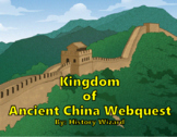 China: Ancient and Modern Webquest
