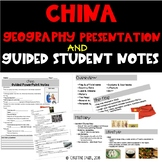 China Geography Presentation & Guided Student Notes