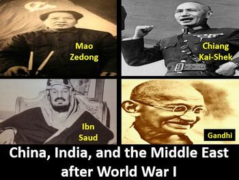 China, India, and the Middle East After WW I Power Point, Notes, Worksheets