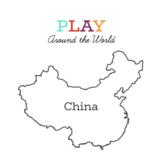 China: PLAY Around the World